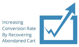 Increase sales by recovering abandoned cart